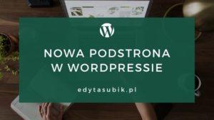 Dodawanie nowej podstrony w WordPressie