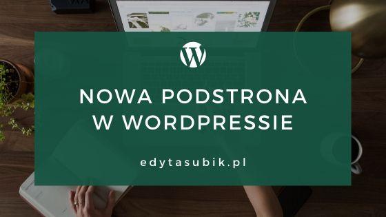 Read more about the article Dodawanie nowej podstrony w WordPressie