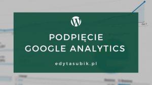 Jak podpiąć statystyki Google Analytics?