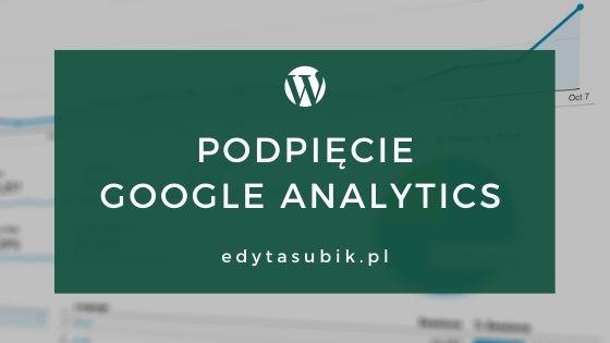 Read more about the article Jak podpiąć statystyki Google Analytics?