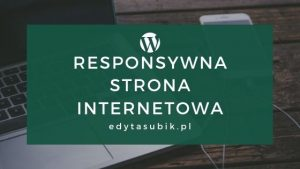 Read more about the article Co to jest responsywna strona www?