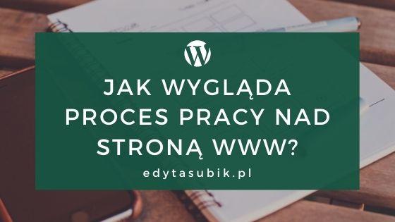Read more about the article Jak wygląda proces pracy nad stroną www?